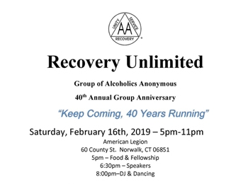 Recovery Unlimited 40th Annual Group Anniversary – February 16 2019
